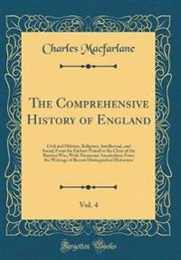The Comprehensive History of England, Vol. 4