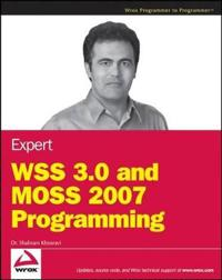 Expert WSS 3.0 and MOSS 2007 Programming