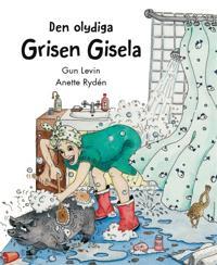Den olydiga grisen Gisela