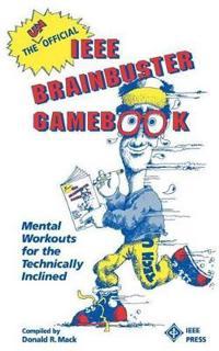 The Unofficial IEEE Brainbuster Gamebook