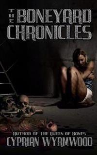 The Boneyard Chronicles
