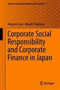 Corporate Social Responsibility and Corporate Finance in Japan