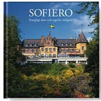 Sofiero : kungligt slott och sagolik trädgård