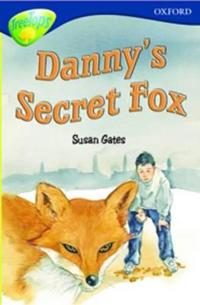 Oxford Reading Tree: Stage 14: TreeTops: New Look Stories: Danny's Secret Fox