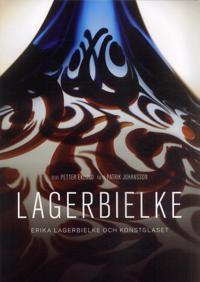 Lagerbielke : Erika Lagerbielke och konstglaset