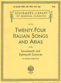 Twenty-Four Italian Songs and Arias of the 17th and 18th Century