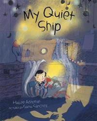 My Quiet Ship