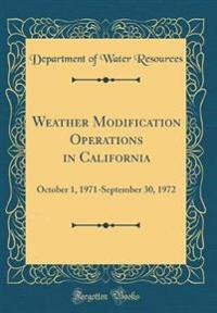 Weather Modification Operations in California