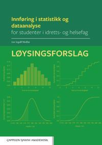 Innføring i statistikk og dataanalyse for studenter i idretts- og helsefag: Løysingsforslag