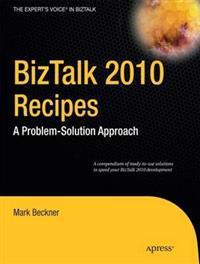 BizTalk 2010 Recipes