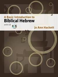 A Basic Introduction to Biblical Hebrew