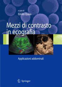 Mezzi Di Contrasto in Ecografia: Applicazioni Addominali