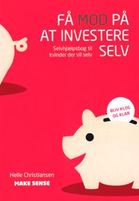 Få mod til at investere selv