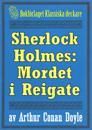 Sherlock Holmes: Äventyret med mordet i Reigate – Återutgivning av text från 1893