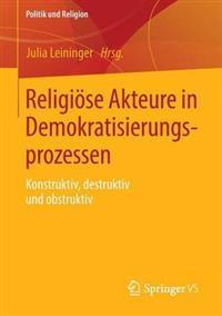 Religiose Akteure in Demokratisierungsprozessen