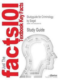 Studyguide for Criminology by Siegel