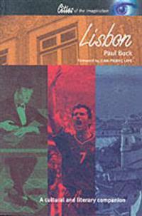 Lisbon: A Cultural and Literary Companion