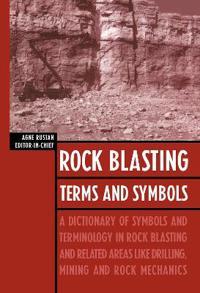 Rock Blasting Terms & Symbols