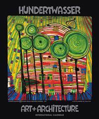 Hundertwasser International Calendar Art + Architecture