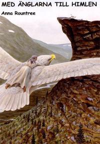 Med änglarna till himlen - Anna Rountree pdf epub