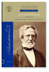 Bror Emil Hildebrands lefnadsteckning