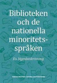 Biblioteken och de nationella minoritetsspråken : en lägesbeskrivning