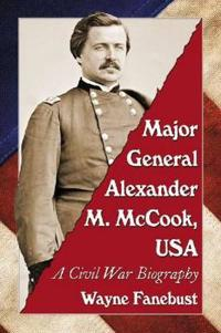 Major General Alexander M. McCook, USA