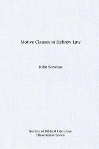 Motive Clauses in Hebrew Law