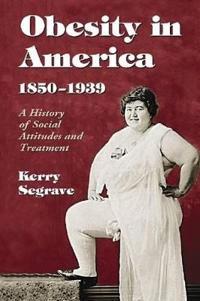 Obesity in America, 1850-1939