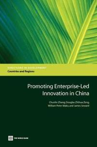 Promoting Enterprise-Led Innovation in China