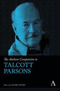 The Anthem Companion to Talcott Parsons