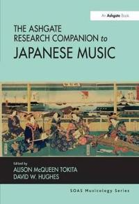 The Ashgate Research Companion to Japanese Music