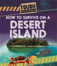 Tough Guides: How to Survive on a Desert Island