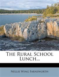 The Rural School Lunch...