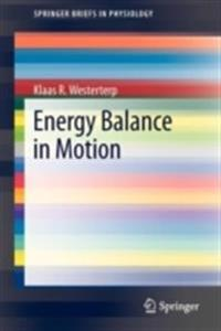Energy Balance in Motion