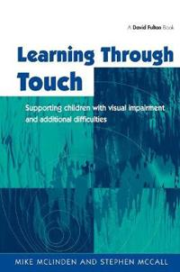 Learning Through Touch: Supporting Children with Visual Impairments and Additional Difficulties