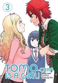 Tomo-chan is a Girl! Vol. 3