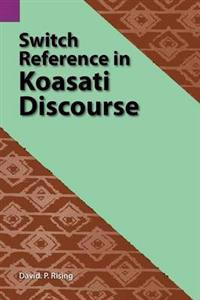Switch Reference in Koasati Discourse