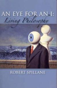 Eye for an i - living philosophy