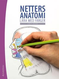Netters anatomi : lära med färger