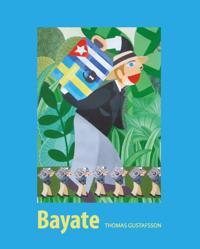Bayate : den svenska kolonin i Kuba