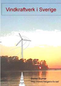 Vindkraftverk i Sverige : en rättsskandal