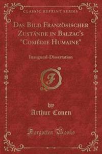 """Das Bild Französischer Zustände in Balzac's """"Comédie Humaine"""""""
