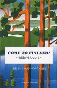 Come to Finland - Paradise Calling. Travel Posters & Stories ~????????~