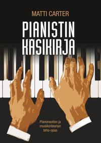 Pianistin käsikirja: Pianonsoiton ja musiikinteorian teho-opas