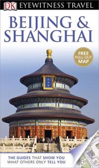 DK Eyewitness Travel Guide: BeijingShanghai