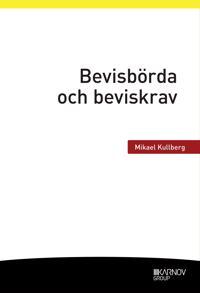 Bevisbörda och beviskrav - Mikael Kullberg   Laserbodysculptingpittsburgh.com