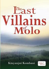 The Last Villains of Molo