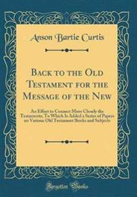 Back to the Old Testament for the Message of the New