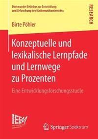Konzeptuelle Und Lexikalische Lernpfade Und Lernwege Zu Prozenten